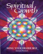 Spiritual Growth - Sanaya Roman